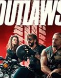 OUTLAWS (2019) ONLINE SUBTITRAT IN ROMANA